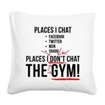 places-i-dont-chat2 Square Canvas Pillow