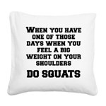 do-squats Square Canvas Pillow