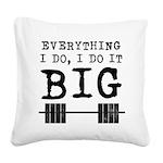 everything-i-do Square Canvas Pillow