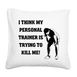 i-think-my-personal-trainer Square Canvas Pill