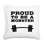 proud-to-be-a-monster Square Canvas Pillow