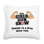 girls-gun-show Square Canvas Pillow