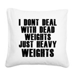 dead-weights Square Canvas Pillow
