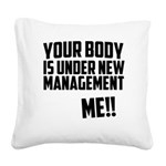 your-body-is-under Square Canvas Pillow