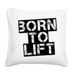 born-to-lif-bt Square Canvas Pillow