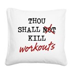 thou-shall-b Square Canvas Pillow