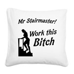 mr-stairmaster Square Canvas Pillow