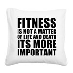 FITNESS-IS-NOT-A-MATTER Square Canvas Pillow
