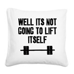 weill-its-not Square Canvas Pillow