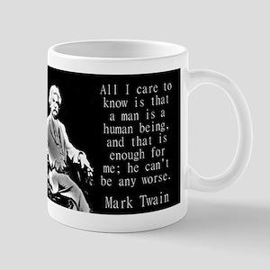 All I Care To Know - Twain Mugs
