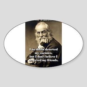 I No Doubt Deserved My Enemies - Whitman Sticker (