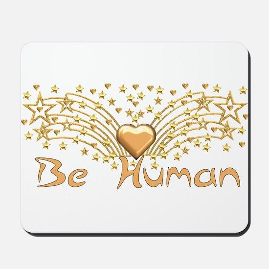 Be Human Mousepad