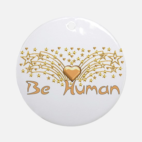Be Human Ornament (Round)