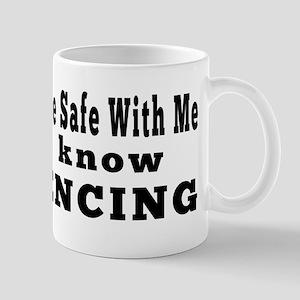 I Know Fencing Mug