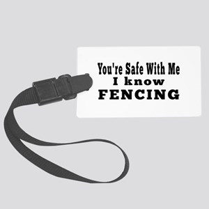 I Know Fencing Large Luggage Tag