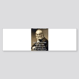 Do You Know Old Age - Whitman Sticker (Bumper)