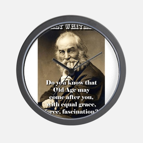 Do You Know Old Age - Whitman Wall Clock