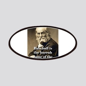 Baseball Is The Hurrah Game - Whitman Patch