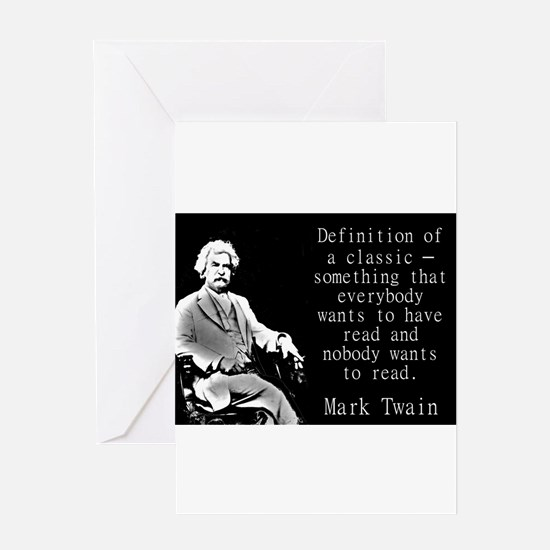 Definition Of A Classic - Twain Greeting Cards
