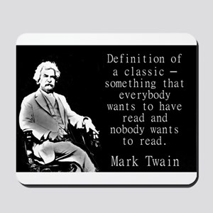 Definition Of A Classic - Twain Mousepad
