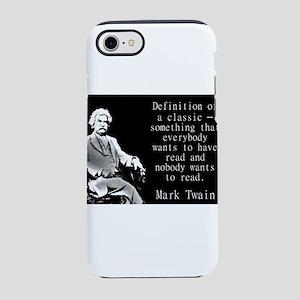 Definition Of A Classic - Twain iPhone 7 Tough Cas