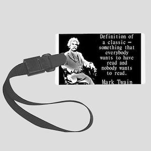 Definition Of A Classic - Twain Luggage Tag