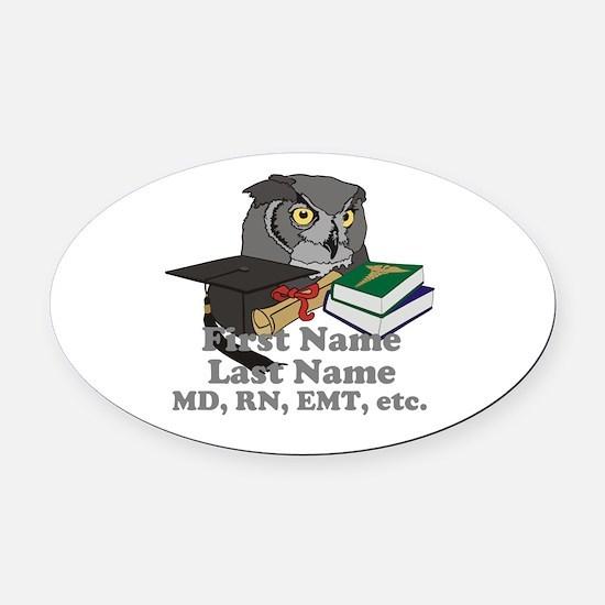 Custom Owl Medical Graduate Oval Car Magnet