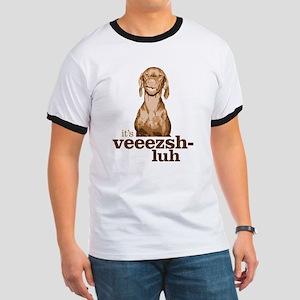 Say Vizsla T-Shirt