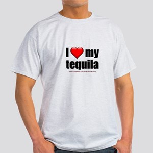"""Love My Tequila"" Light T-Shirt"