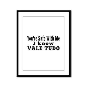 I Know Vale Tudo Framed Panel Print