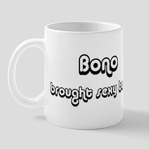 Sexy: Bono Mug