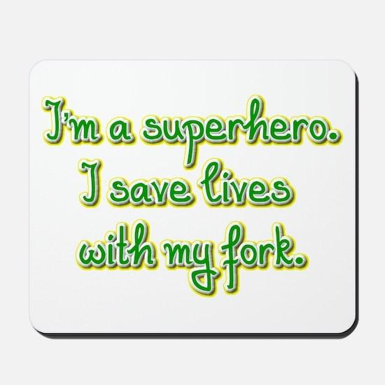 I'm a superhero Mousepad