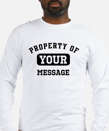 Personalized PROPERTY OF... Long Sleeve T-Shirt