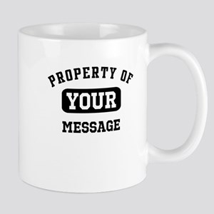 Personalized PROPERTY OF... Mug