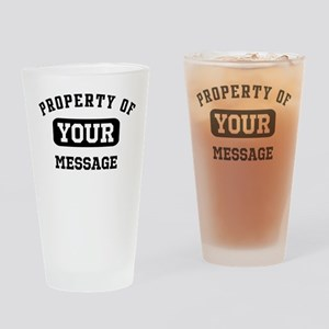 Personalized PROPERTY OF... Drinking Glass