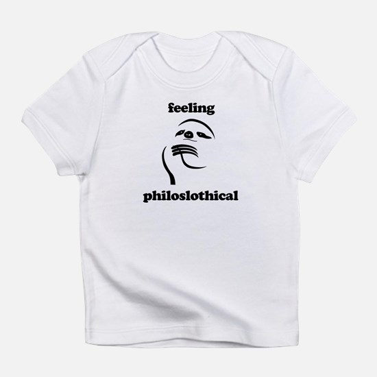 Feeling Philoslothical Infant T-Shirt