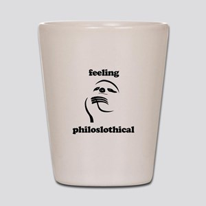 Feeling Philoslothical Shot Glass