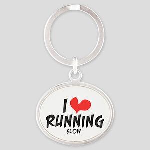 Funny I heart running slow Oval Keychain