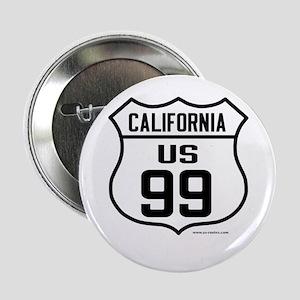 """US Route 99 - California 2.25"""" Button"""