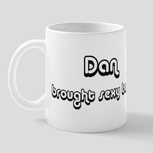 Sexy: Dan Mug