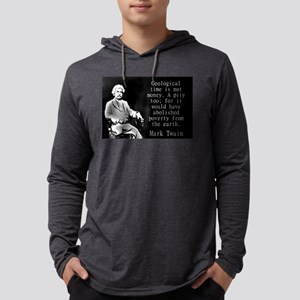 Geological Time Is Not Money - Twain Mens Hooded S