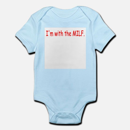 Im with the MILF Body Suit