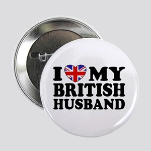 I Love My British Husband Button