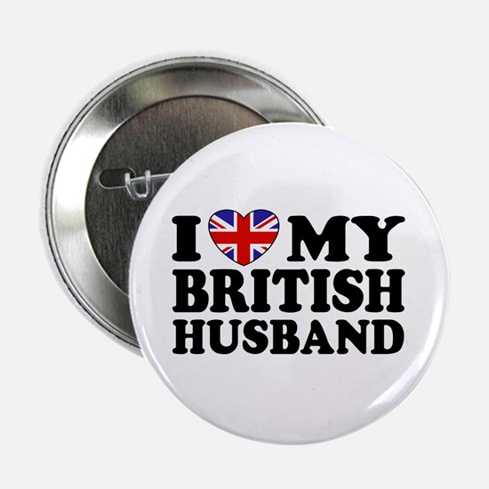 I Love My British Husband Button