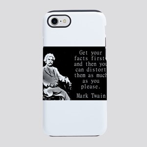 Get Your Facts First - Twain iPhone 7 Tough Case