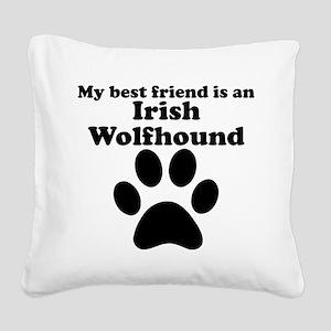 Irish Wolfhound Best Friend Square Canvas Pillow