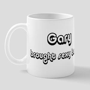 Sexy: Gary Mug