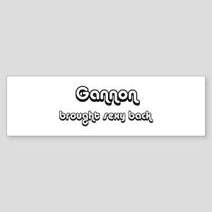 Sexy: Gannon Bumper Sticker