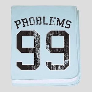 99 Problems baby blanket