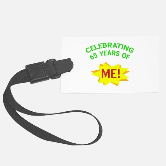 Celebrate My 65th Birthday Luggage Tag